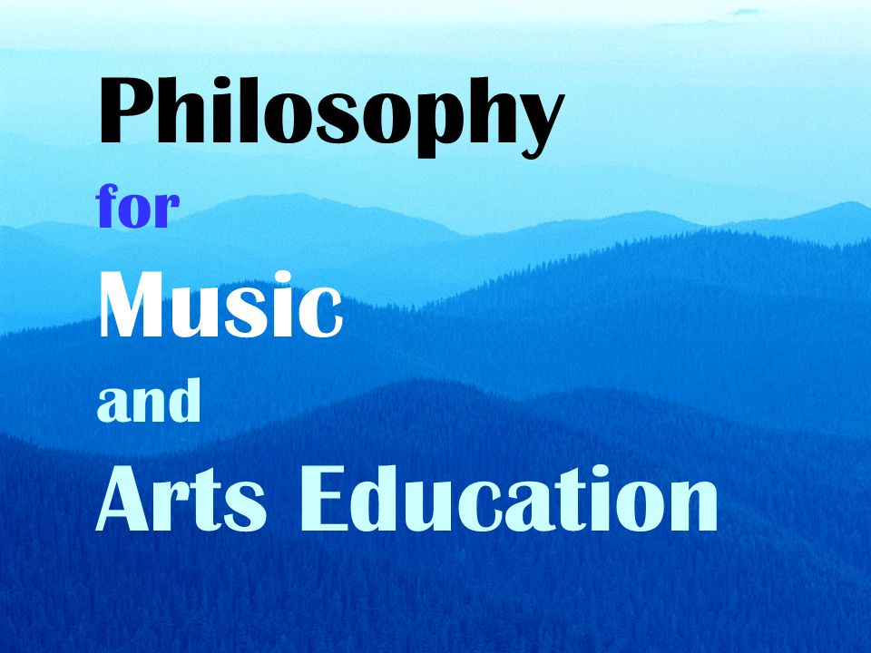 Philosophy for Music and Arts Education