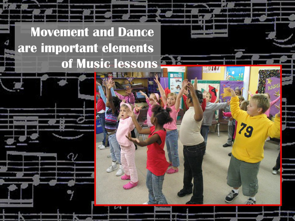 Movement and Dance are important elements of Music lessons