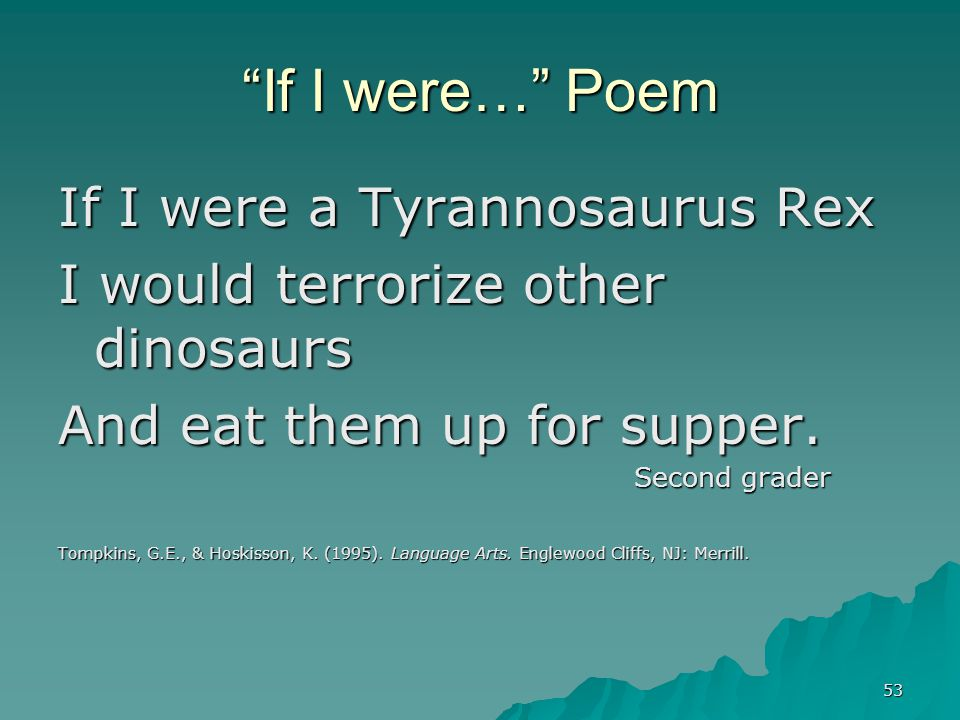 If I were… Poem If I were a Tyrannosaurus Rex