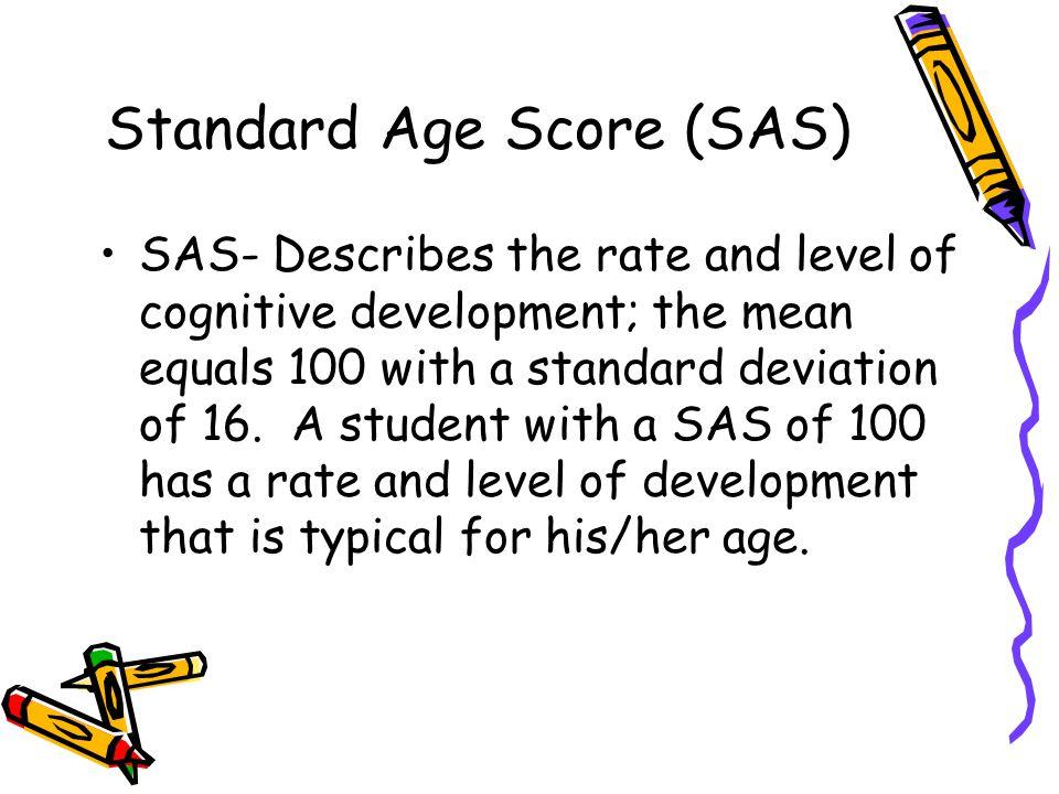 Standard Age Score (SAS)