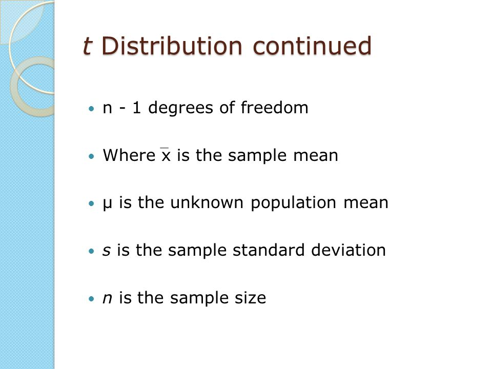 t Distribution continued