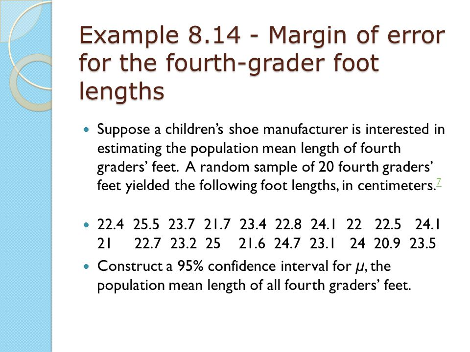 Example 8.14 - Margin of error for the fourth-grader foot lengths