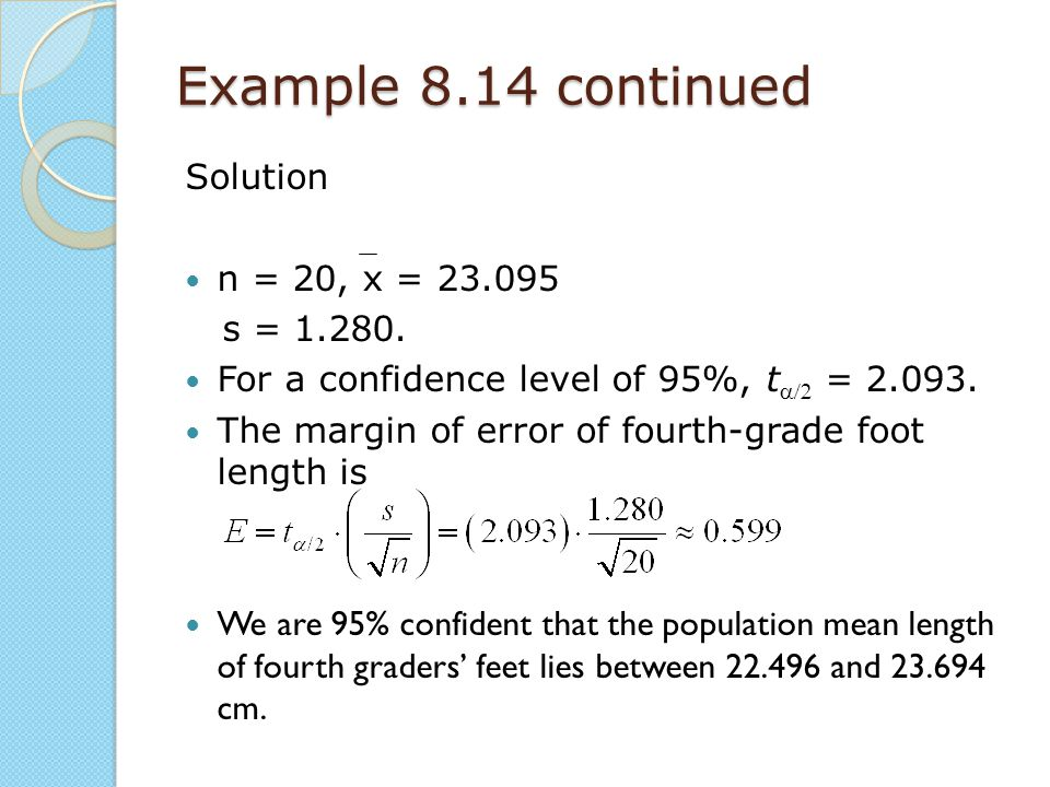 Example 8.14 continued Solution n = 20, x = 23.095 s = 1.280.