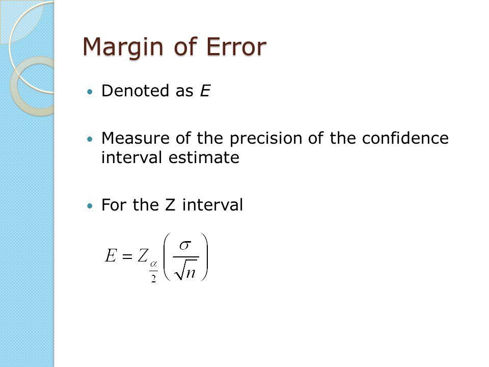 Margin of Error Denoted as E