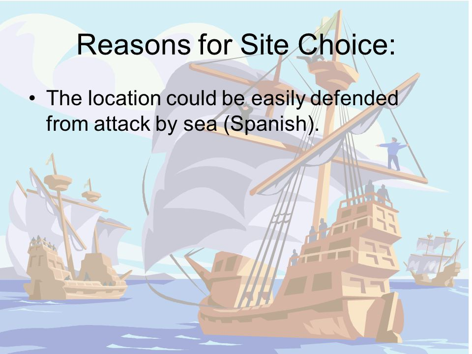 Reasons for Site Choice: