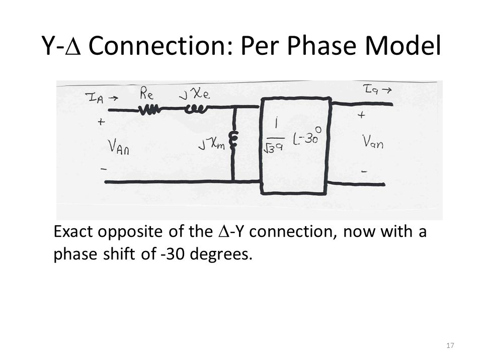 Y-D Connection: Per Phase Model