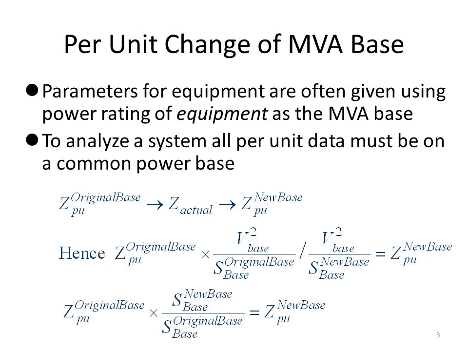 Per Unit Change of MVA Base