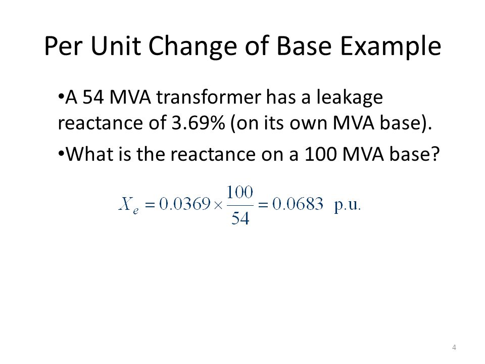 Per Unit Change of Base Example