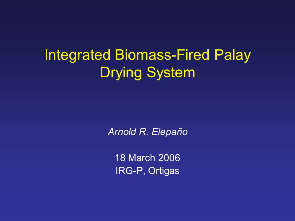 Integrated Biomass-Fired Palay Drying System