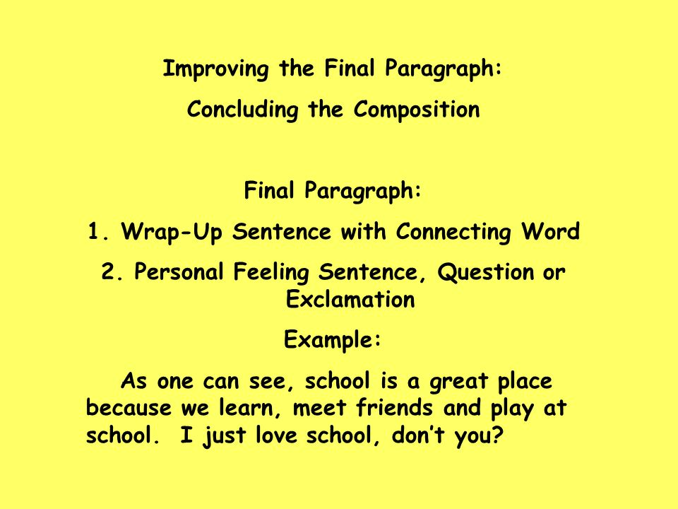Improving the Final Paragraph: Concluding the Composition