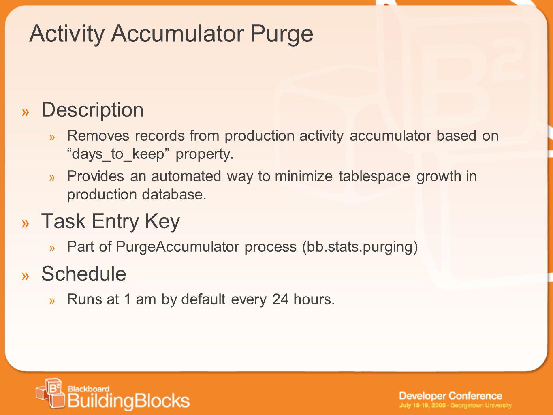 Activity Accumulator Purge