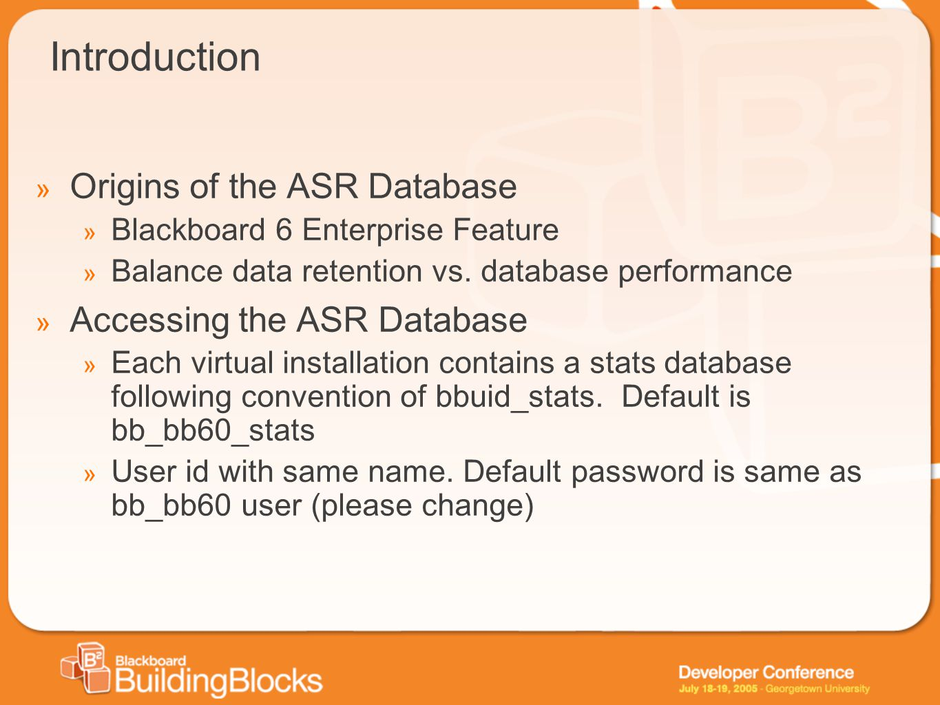 Introduction Origins of the ASR Database Accessing the ASR Database