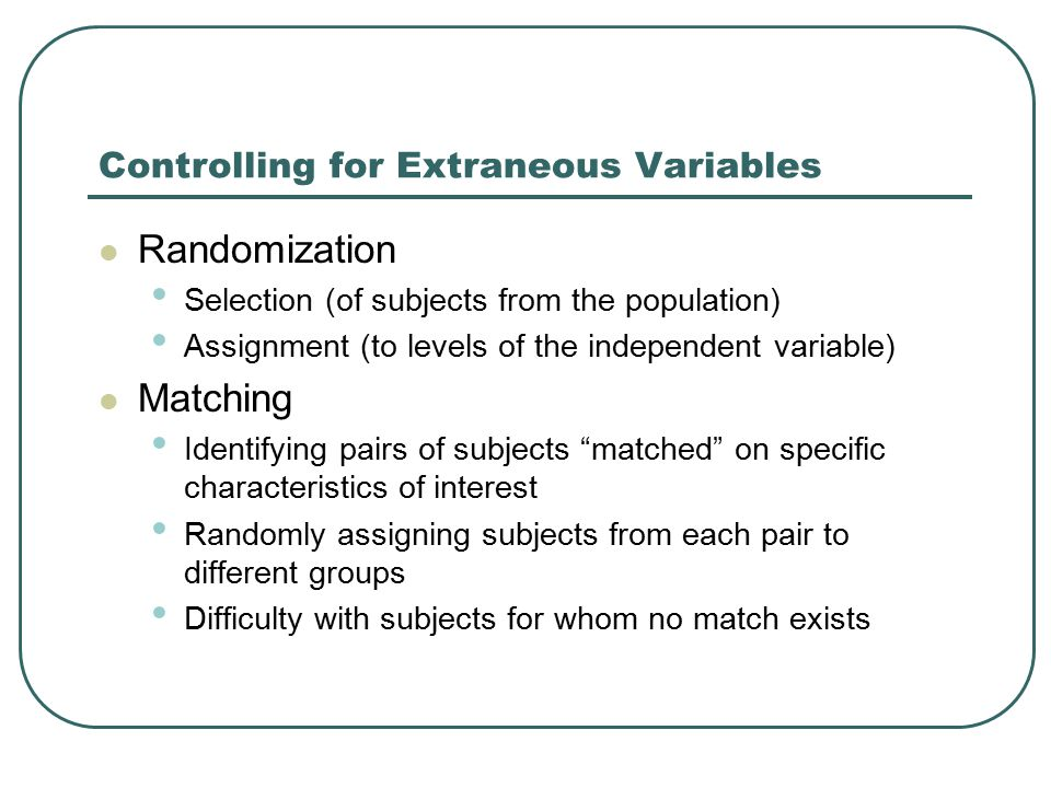 Controlling for Extraneous Variables
