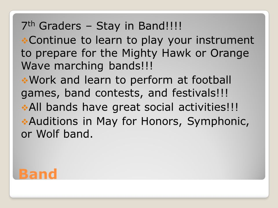 Band 7th Graders – Stay in Band!!!!