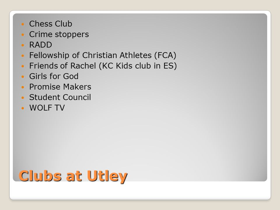 Clubs at Utley Chess Club Crime stoppers RADD