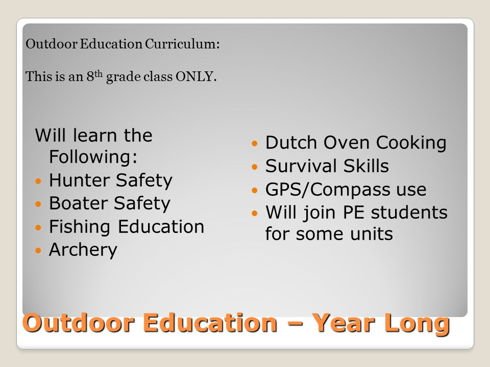 Outdoor Education – Year Long