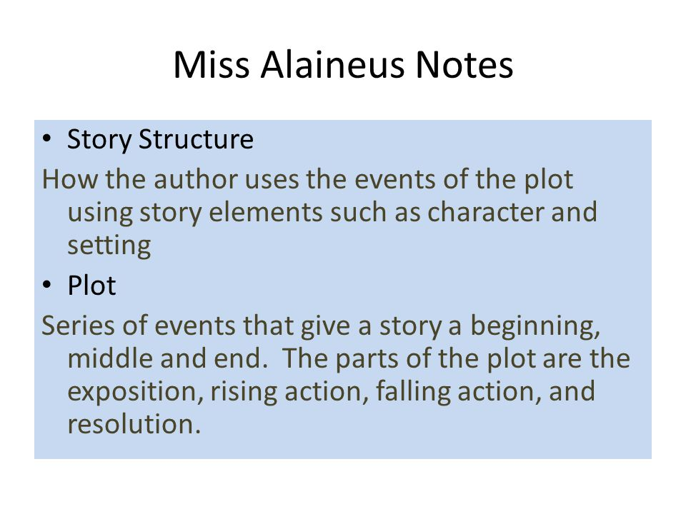 Miss Alaineus Notes Story Structure