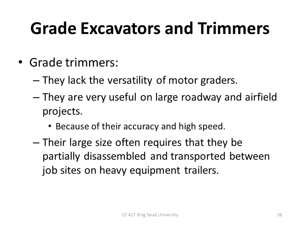 Grade Excavators and Trimmers