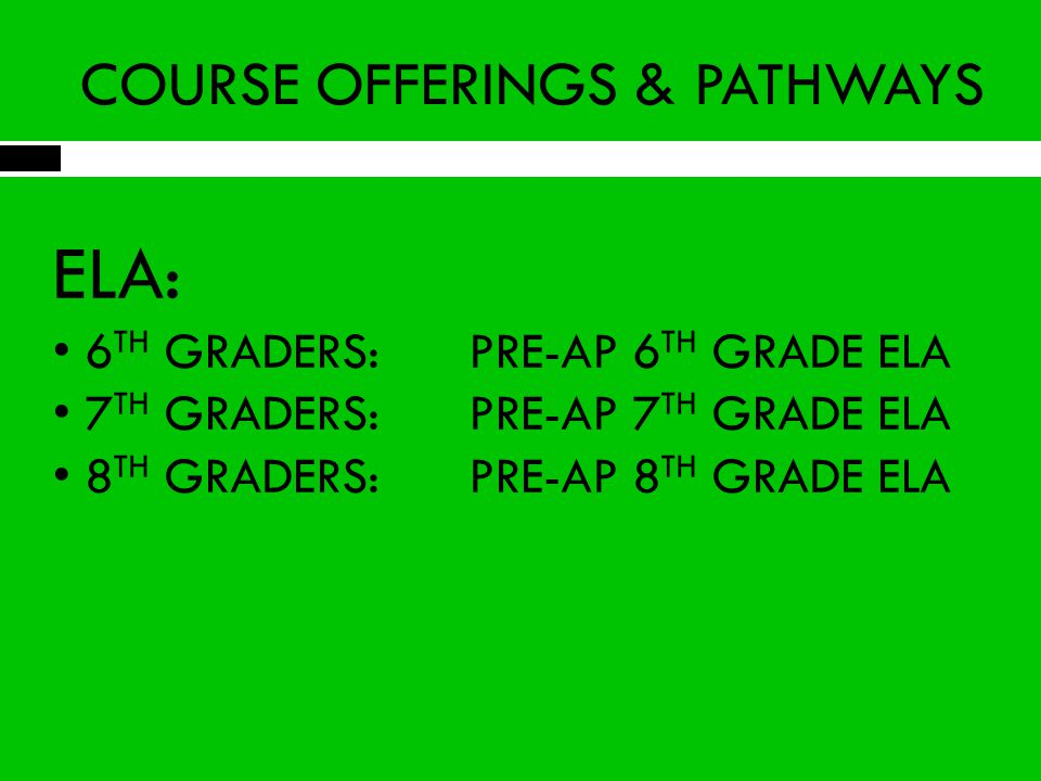 COURSE OFFERINGS & PATHWAYS