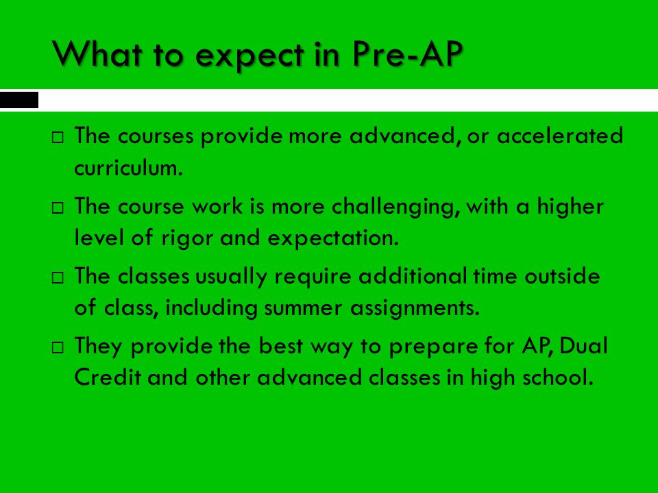 What to expect in Pre-AP