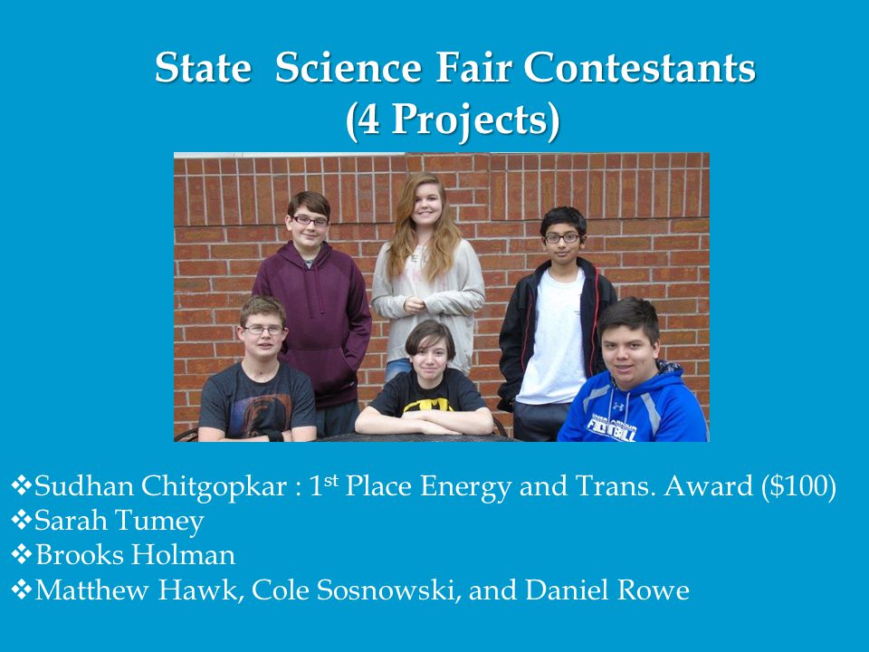 State Science Fair Contestants (4 Projects)