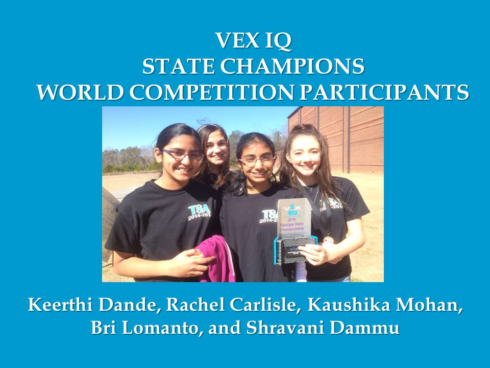 VEX IQ STATE CHAMPIONS WORLD COMPETITION PARTICIPANTS