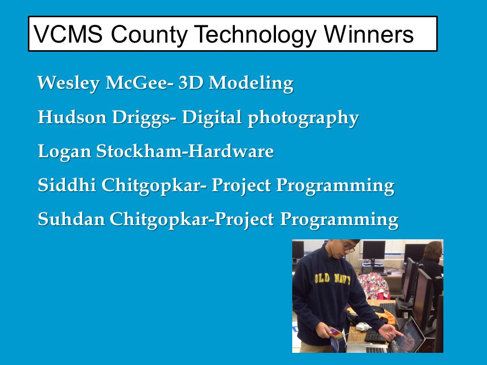 VCMS County Technology Winners