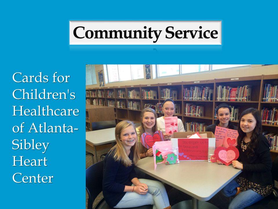 Community Service Cards for Children s Healthcare of Atlanta- Sibley Heart Center