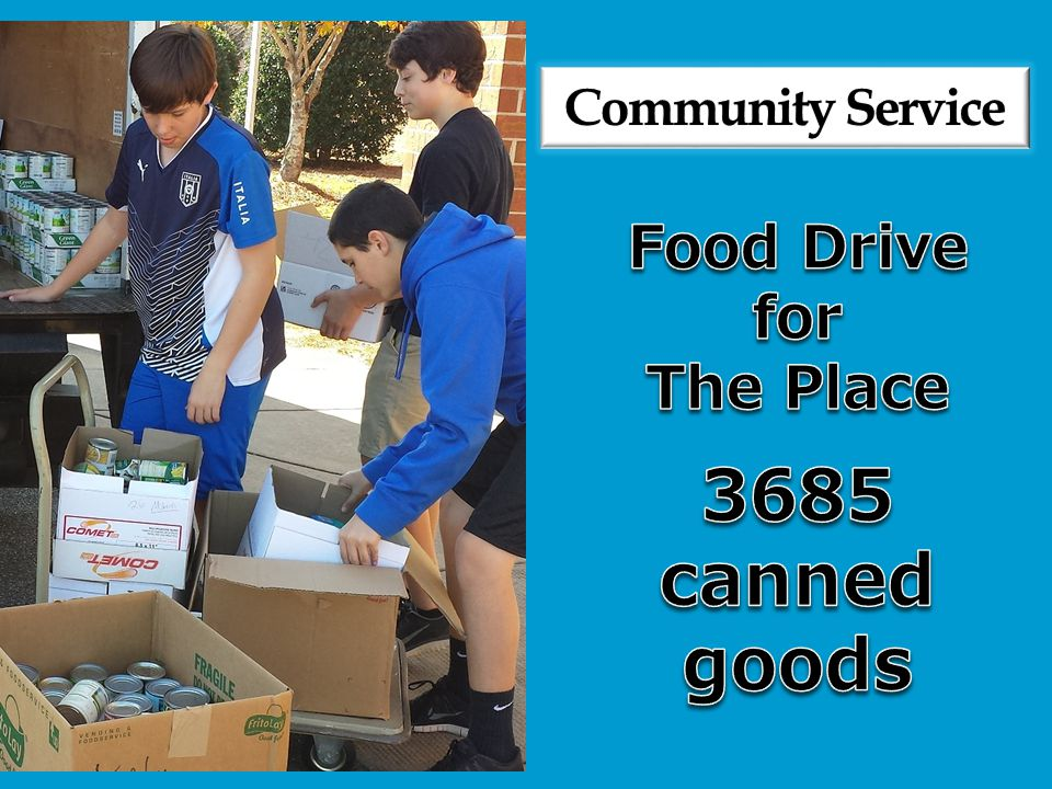 Community Service Food Drive for The Place 3685 canned goods