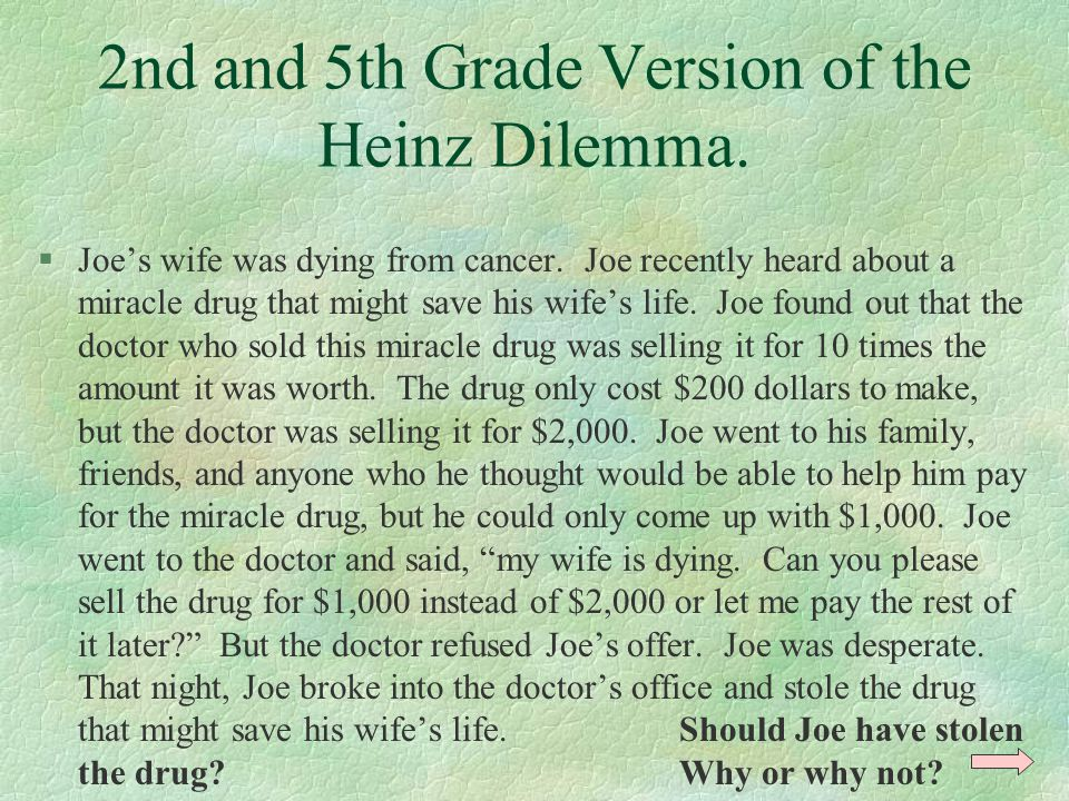 2nd and 5th Grade Version of the Heinz Dilemma.