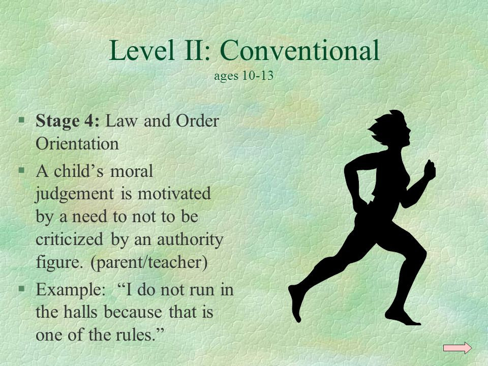 Level II: Conventional ages 10-13