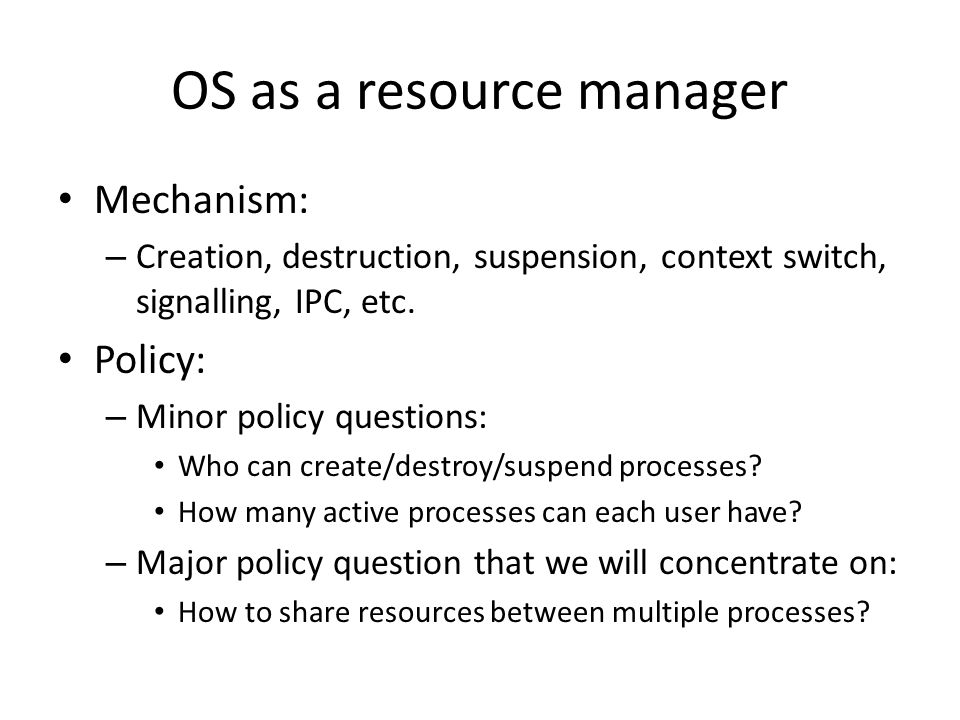 OS as a resource manager