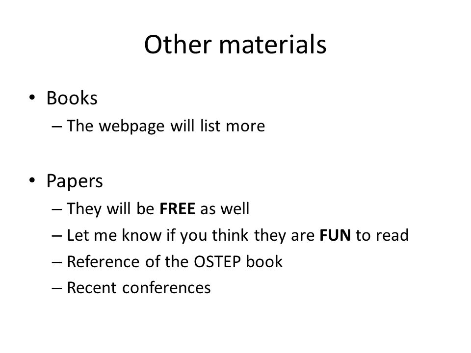 Other materials Books Papers The webpage will list more
