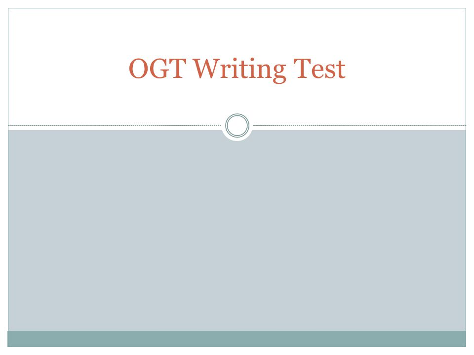 OGT Writing Test