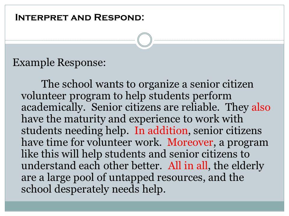 Interpret and Respond: