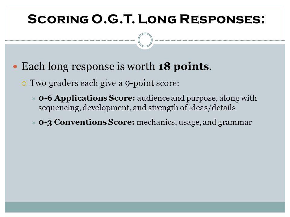 Scoring O.G.T. Long Responses: