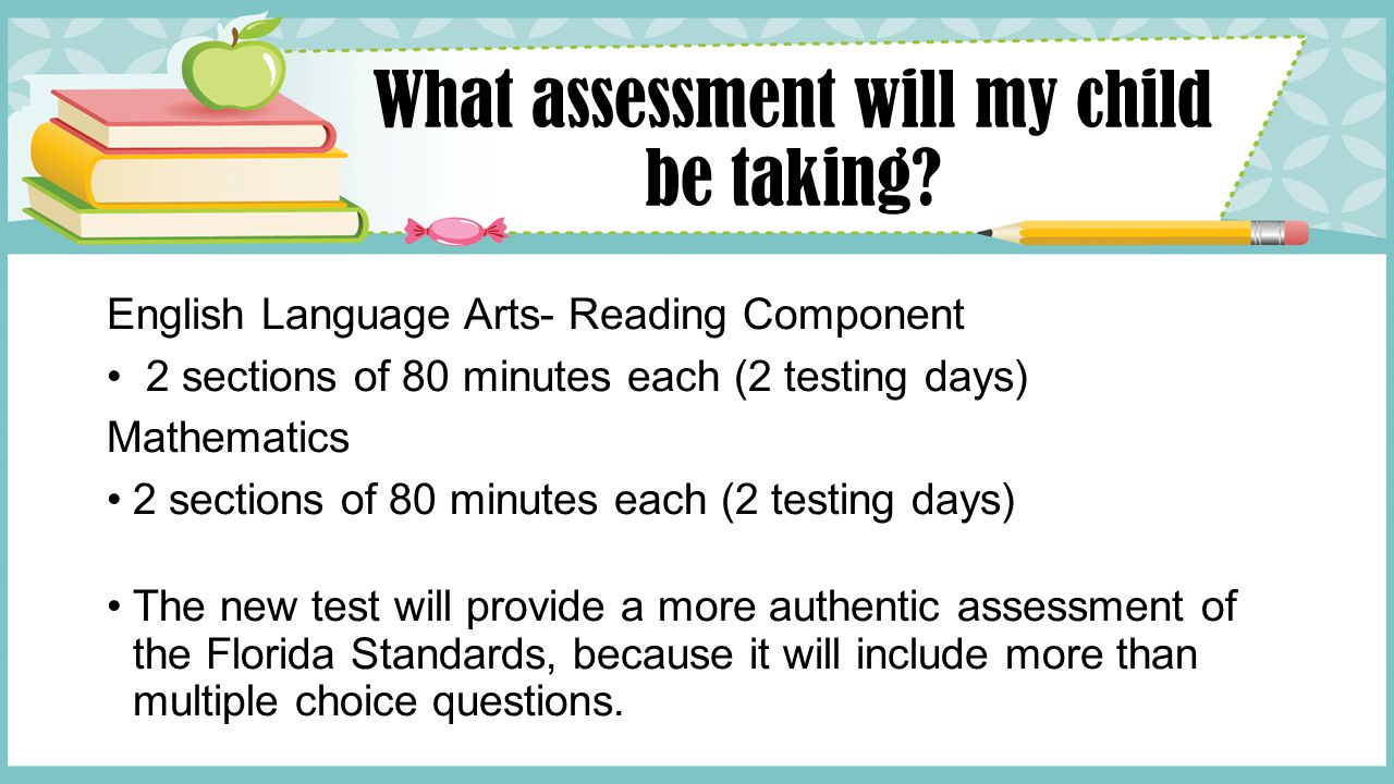 What assessment will my child be taking