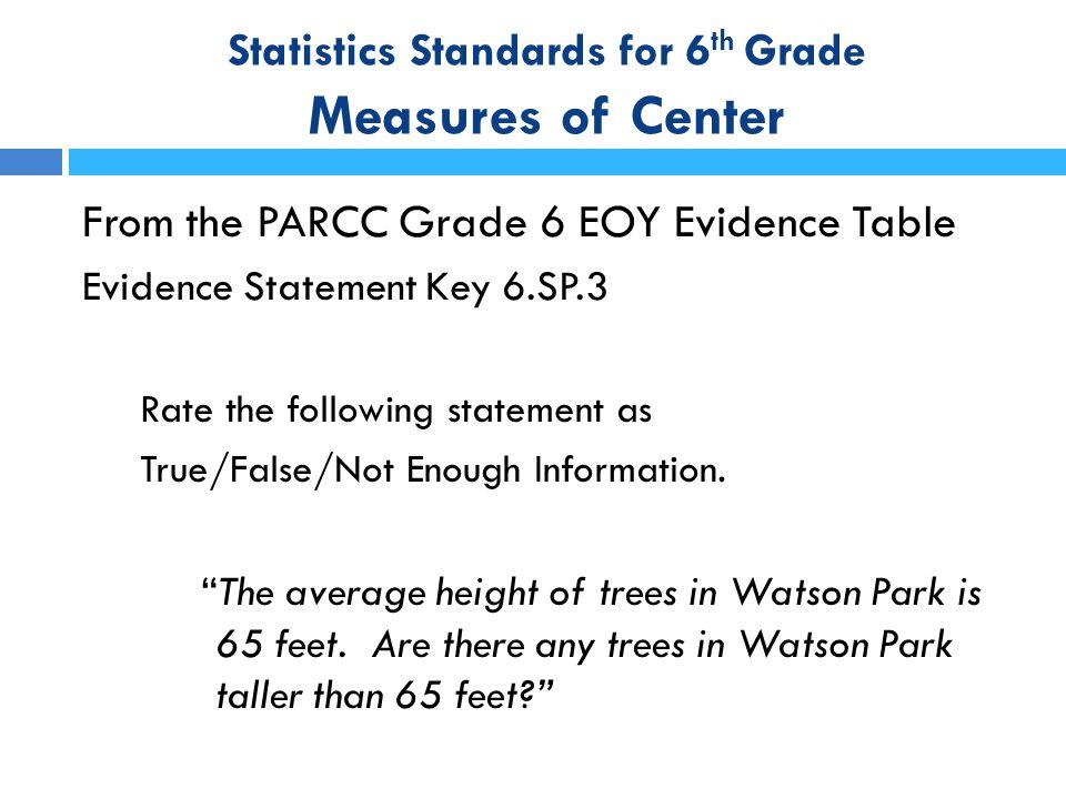Statistics Standards for 6th Grade Measures of Center
