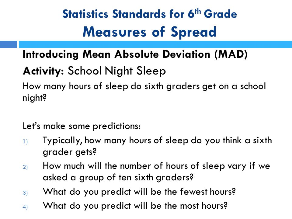 Statistics Standards for 6th Grade Measures of Spread