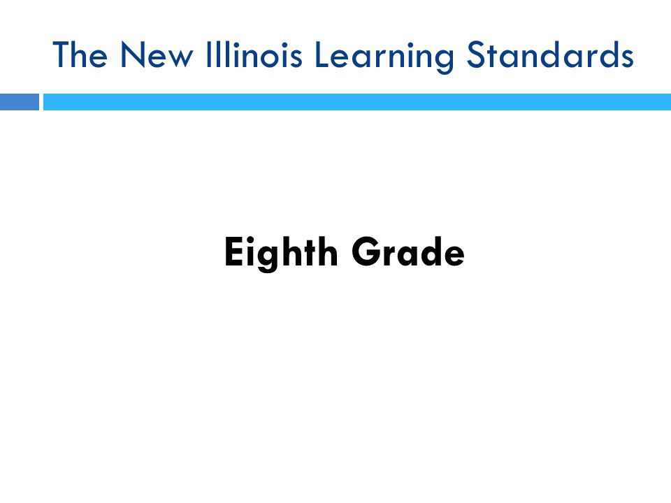 The New Illinois Learning Standards