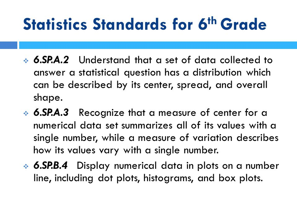 Statistics Standards for 6th Grade