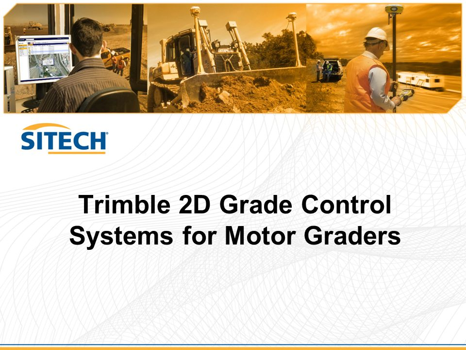 Trimble 2D Grade Control Systems for Motor Graders