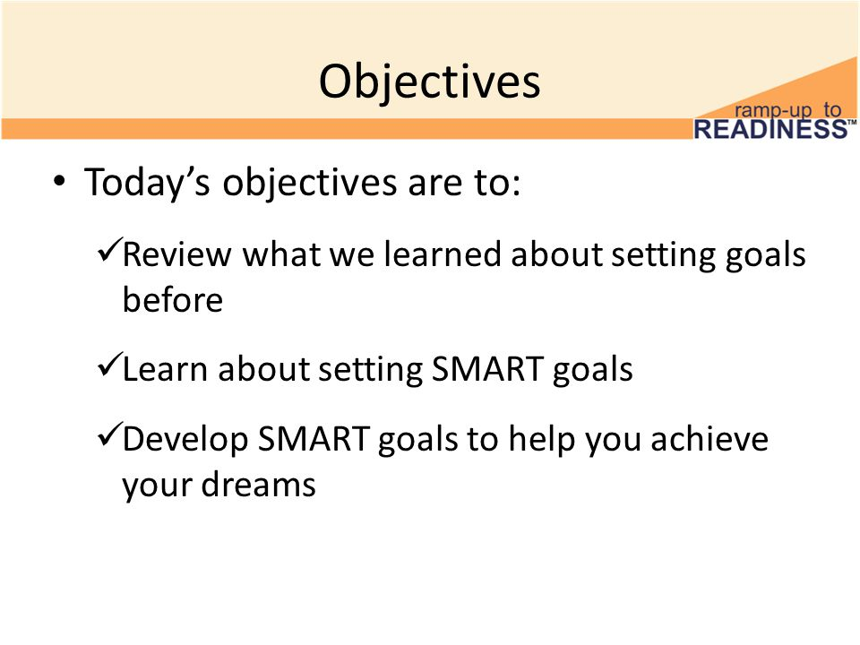 Objectives Today's objectives are to: