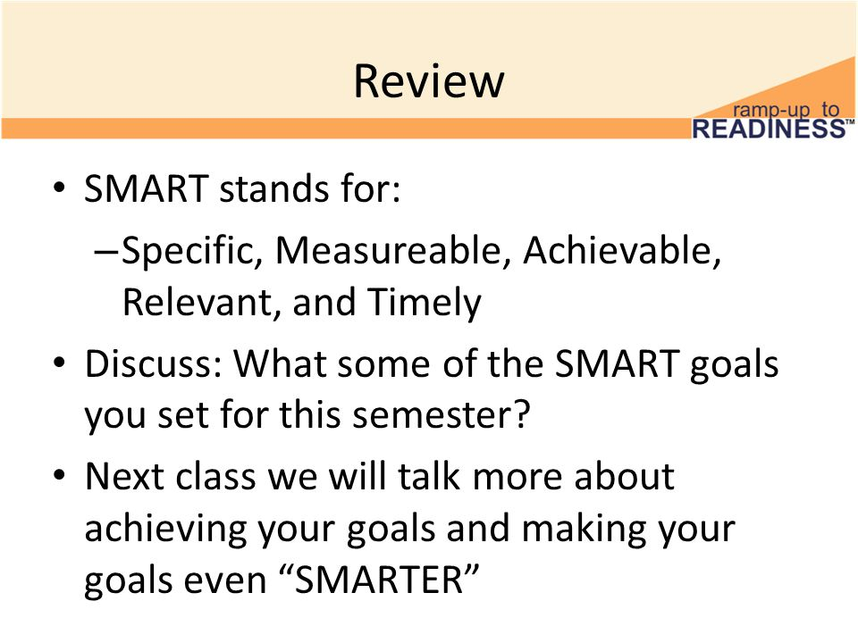 Review SMART stands for: