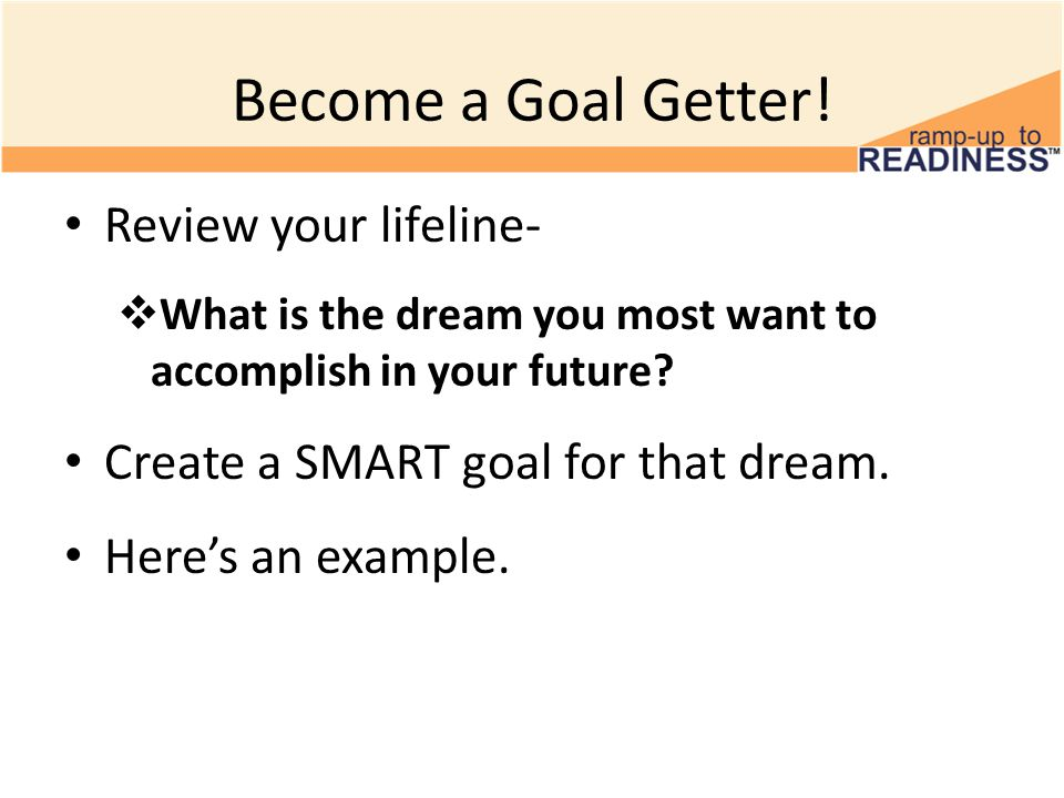 Become a Goal Getter! Review your lifeline-