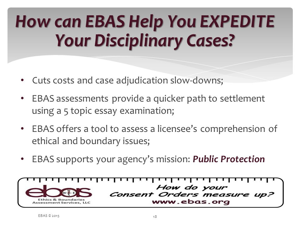 How can EBAS Help You EXPEDITE Your Disciplinary Cases
