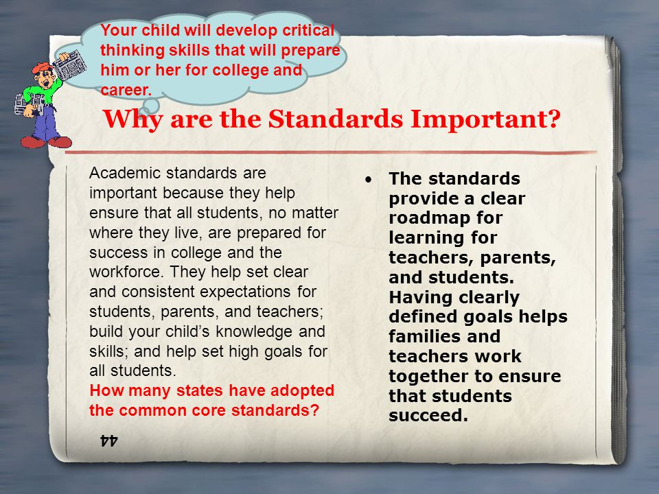 Why are the Standards Important