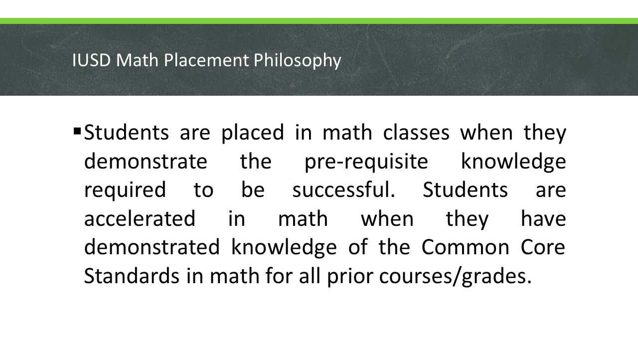 IUSD Math Placement Philosophy