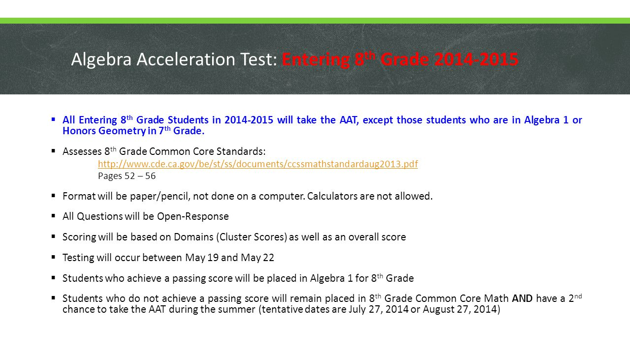 Algebra Acceleration Test: Entering 8th Grade 2014-2015