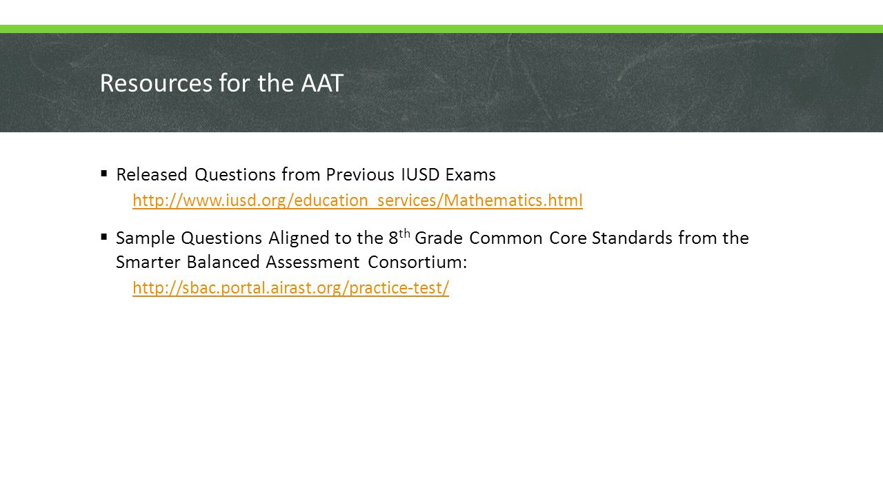 Resources for the AAT Released Questions from Previous IUSD Exams